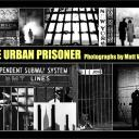 """The Urban Prisoner""  FREE Shipping USA Only!                                    Shipping to Europe is now $34.00…Sorry but that is the price."
